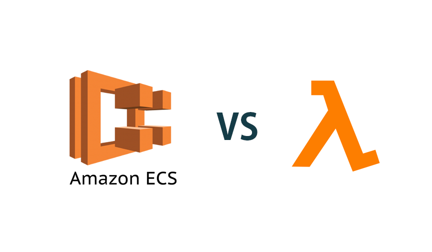 Choosing AWS Lambda VS Amazon ECS