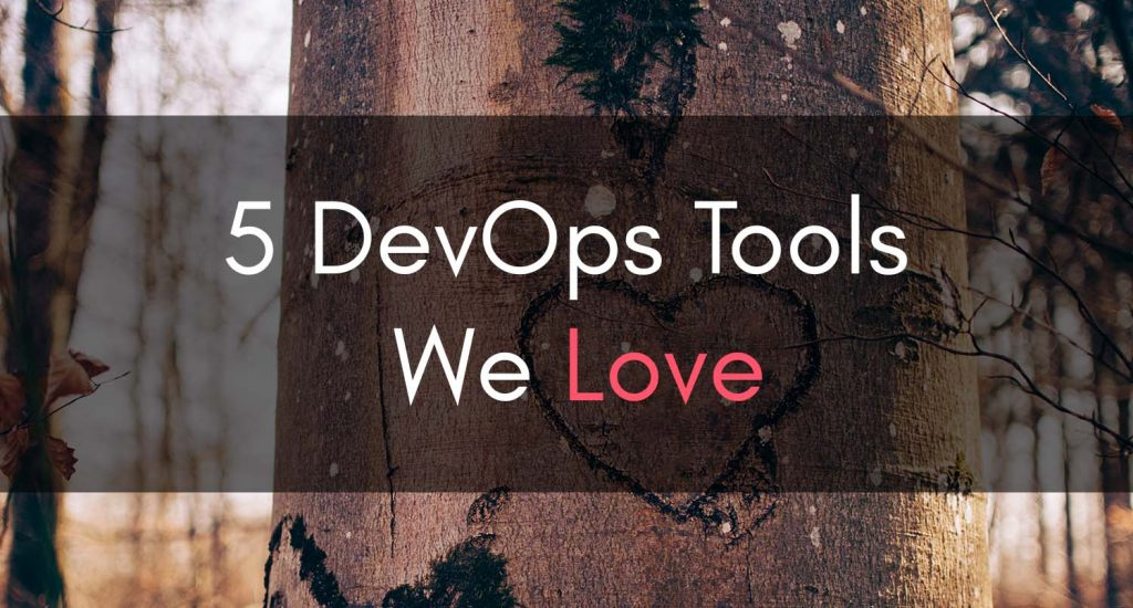 Clouductivity - 5 DevOps Tools We Love