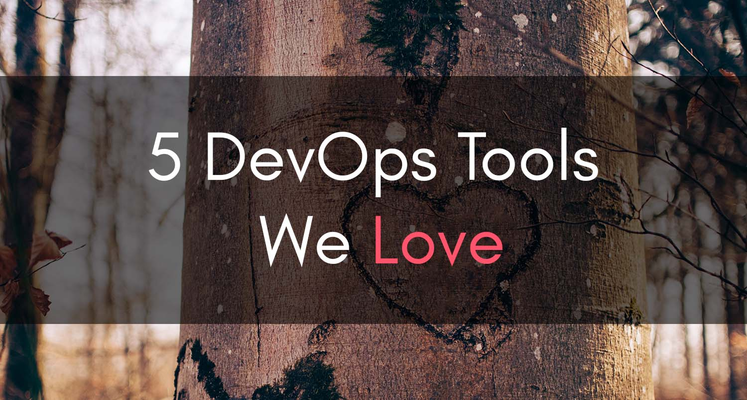 Clouductivity - 5 DevOps Tools We Love